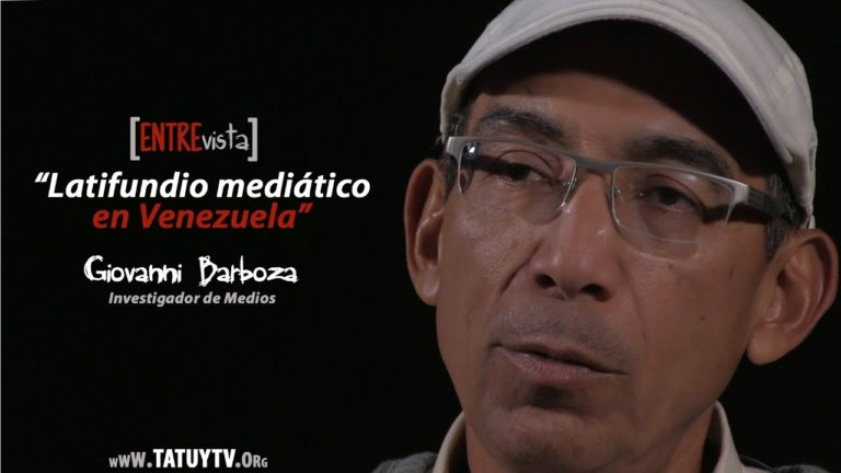 """[VIDEO] – """"Latifundio mediático en Venezuela"""" Entrevista a Giovanni Barboza"""