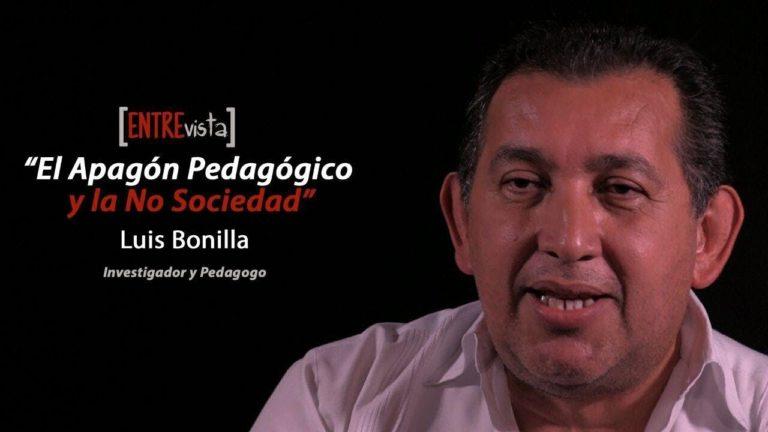 [VIDEO] El Apagón Pedagógico y la No Sociedad. Entrevista a Luis Bonilla