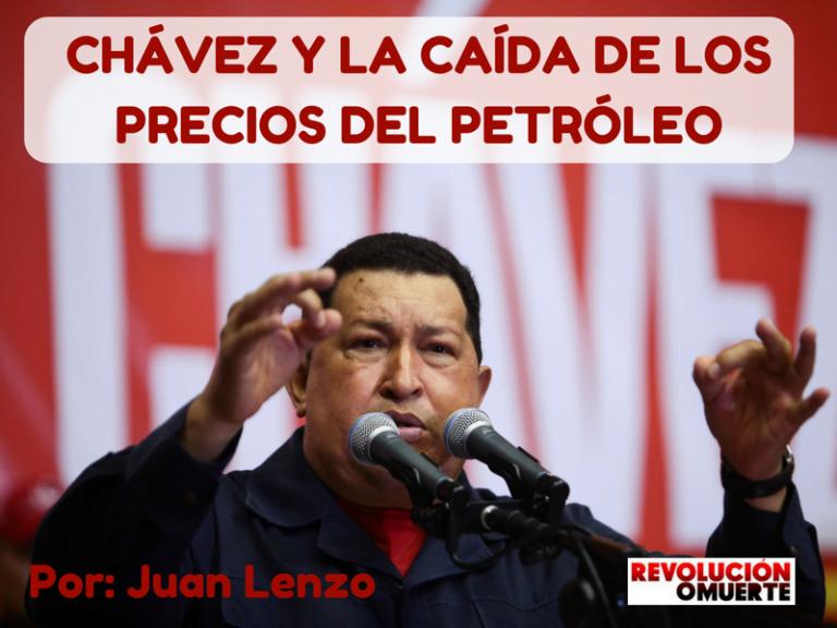 [OPINIÓN] Chávez y la caída de los precios del petróleo