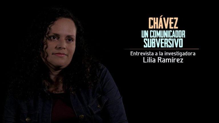 [VIDEO] – Chávez: Un Comunicador Subversivo. Entrevista a Lilia Ramírez
