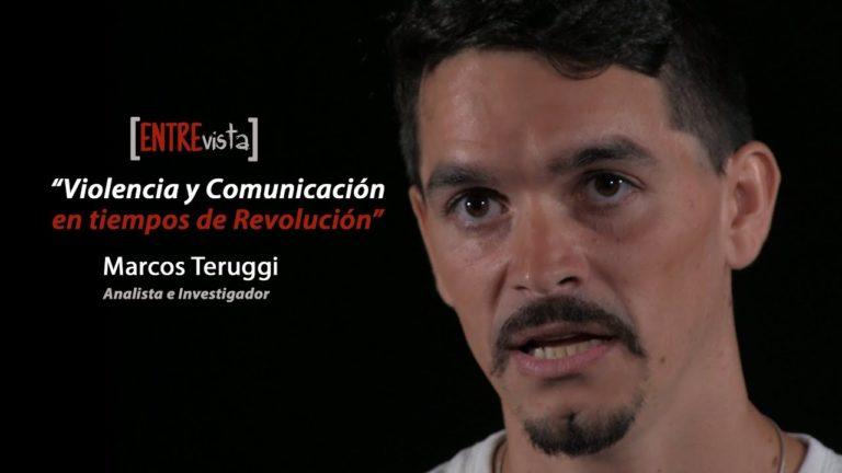 [VIDEO] «Violencia y Comunicación en Tiempos de Revolución». Entrevista a Marcos Teruggi