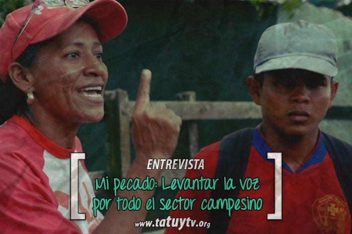 [ENTREVISTA] Nieves Rios: Mi pecado es levantar la voz por todo el sector campesino.