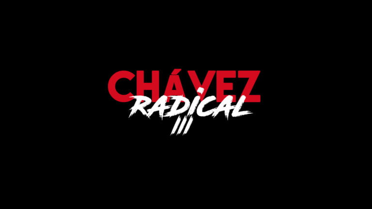 """Chávez The Radical III: """"There will be no «Cozying Up» with the Venezuelan Oligarchy"""""""