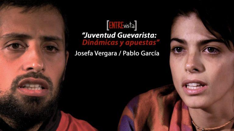 [VIDEO] «Juventud Guevarista: dinámicas y apuestas». Entrevista a Josefa Vergara y Pablo García