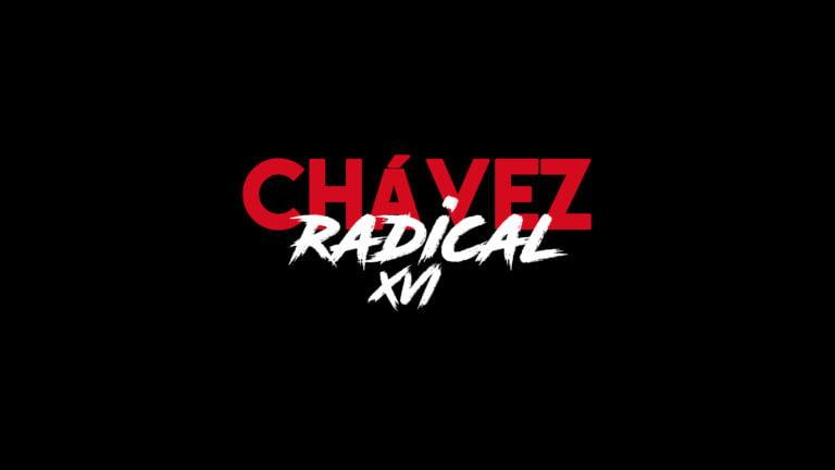"Chávez The Radical XVI: ""I am an enemy of reformism"" (English version)"