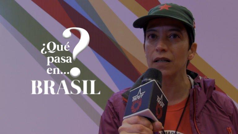 [VIDEO] ¿Qué pasa en Brasil? Entrevista a Cassia Bechara del MST