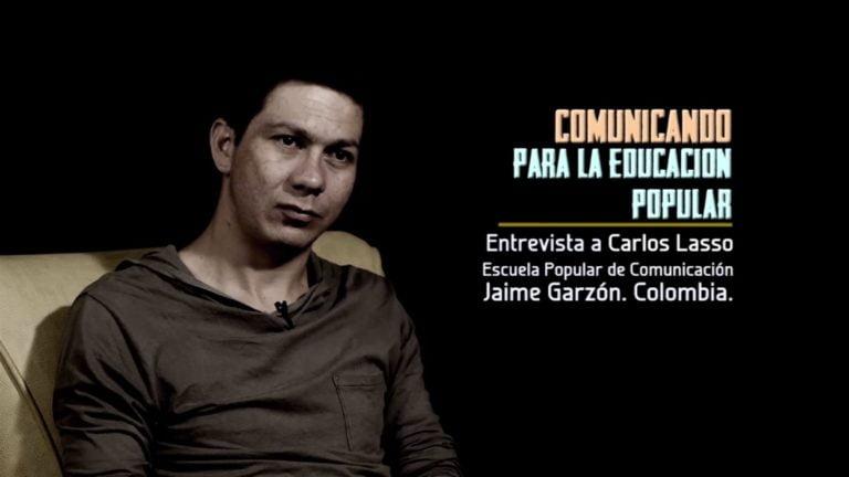 VIDEO: Comunicando para la Educación Popular. Entrevista a Carlos Lasso.