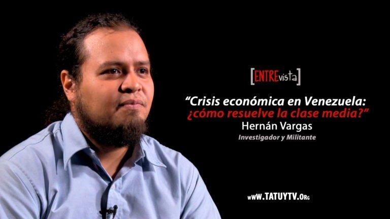 [ENTREvista] Crisis económica en Venezuela ¿cómo resuelve la clase media?