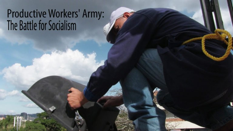 [VIDEO] Productive Workers' Army: The Battle for Socialism
