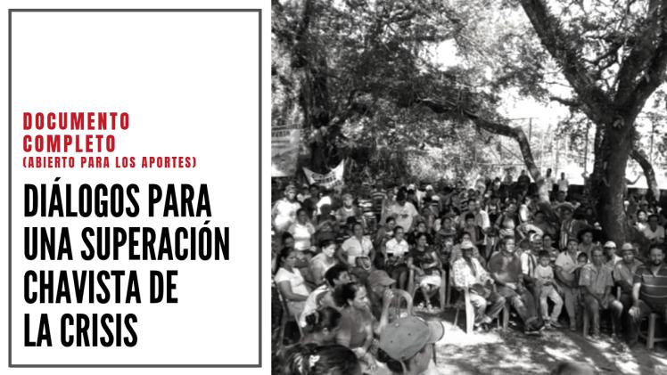 [DEBATE] Diálogos para una superación Chavista de la Crisis: documento para el debate