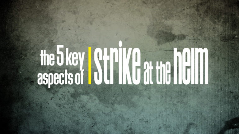 """[VIDEO] The Five Key Aspects of """"Strike at the Helm"""""""