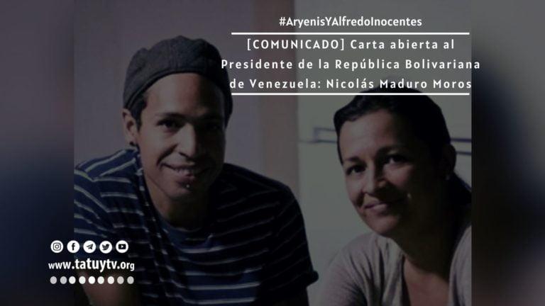 [COMUNICADO] Carta abierta al Presidente de la República Bolivariana de Venezuela