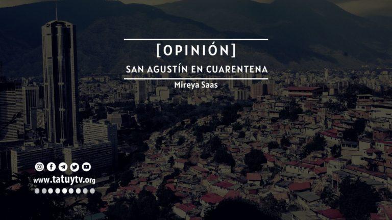 [OPINIÓN] San Agustín en cuarentena