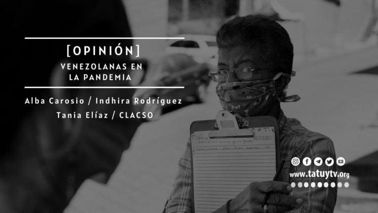 [OPINIÓN] Venezolanas en la pandemia