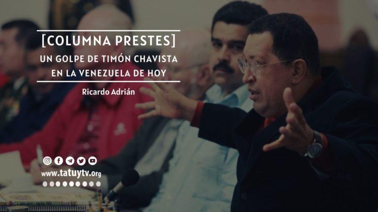 [COLUMNA PRESTES] Un Golpe de Timón chavista en la Venezuela de hoy