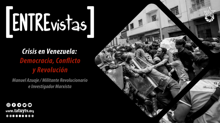 [ENTREvista] Crisis en Venezuela:  Democracia, Conflicto y Revolución
