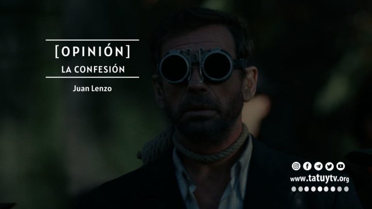 [OPINIÓN] La Confesión