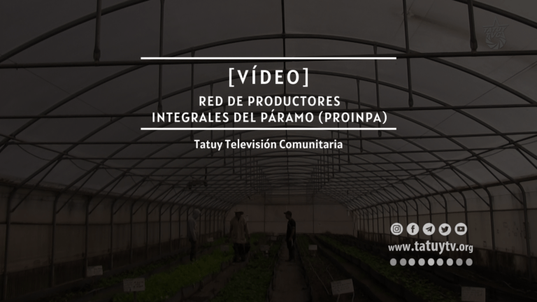 [VÍDEO] ¿Qué pasa en la Red de Productores Integrales del Páramo (PROINPA) en Mérida?