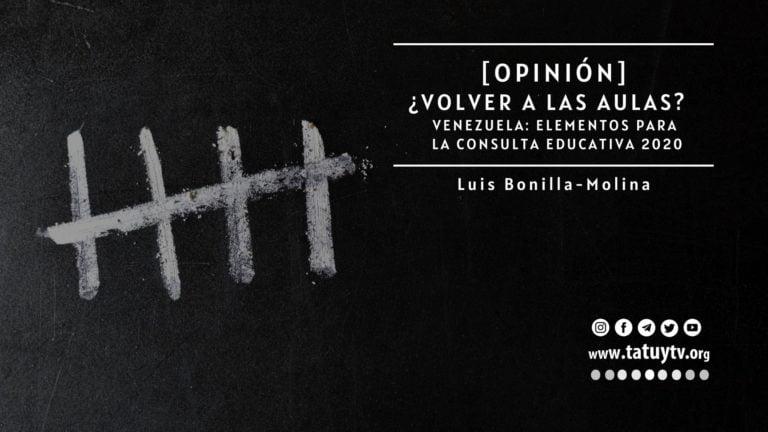 [OPINIÓN] Venezuela: ¿Volver a las aulas?