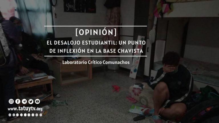 [OPINIÓN] El desalojo estudiantil: Un punto de inflexión en la base chavista