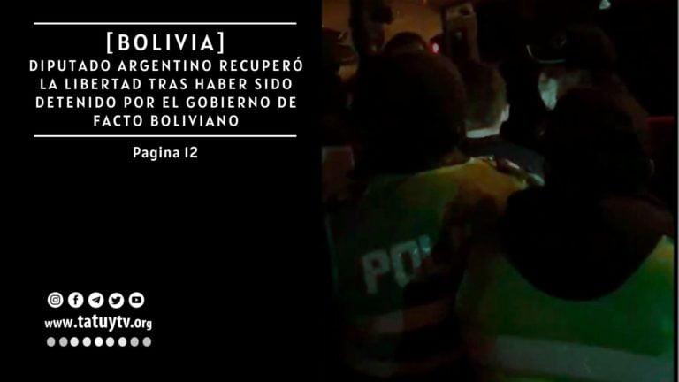 [BOLIVIA] Diputado argentino recuperó la libertad tras haber sido detenido por el gobierno de facto boliviano