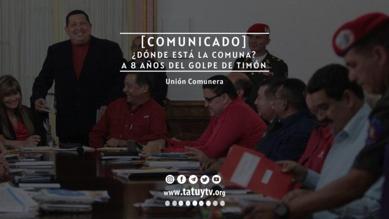 [COMUNICADO] Unión Comunera: ¿Dónde está la Comuna?