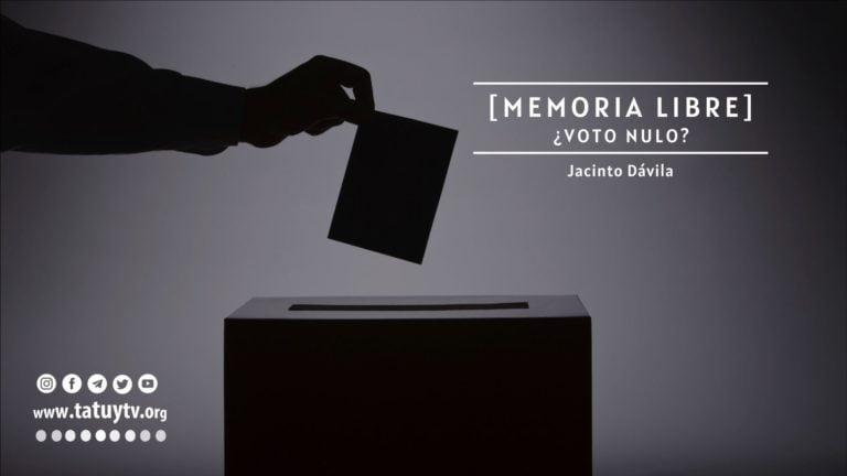 [MEMORIA LIBRE] ¿Voto nulo?