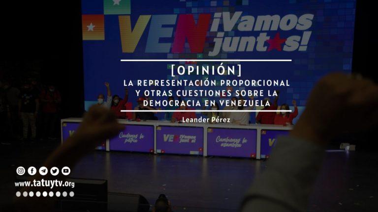 [OPINIÓN] La representación proporcional y otras cuestiones sobre la democracia en Venezuela
