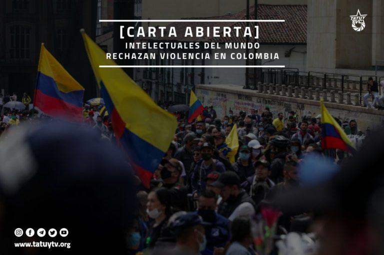 [OPINIÓN] Carta Abierta: Intelectuales del mundo rechazan violencia en Colombia