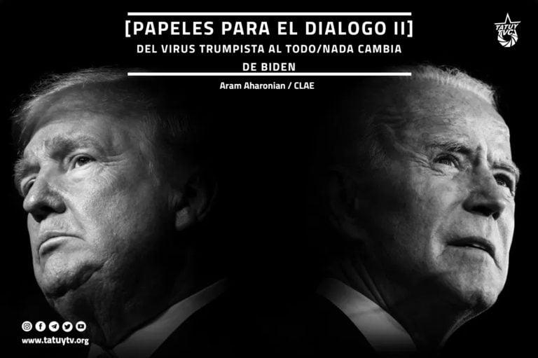 [OPINIÓN] Papeles para el diálogo II: Del virus trumpista al todo/nada cambia de Biden