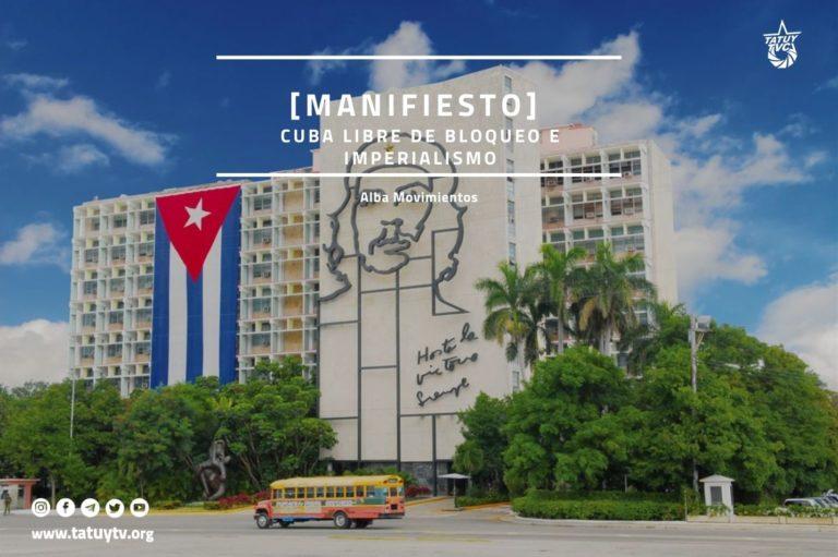 [CUBA] Cuba libre de bloqueo e imperialismo