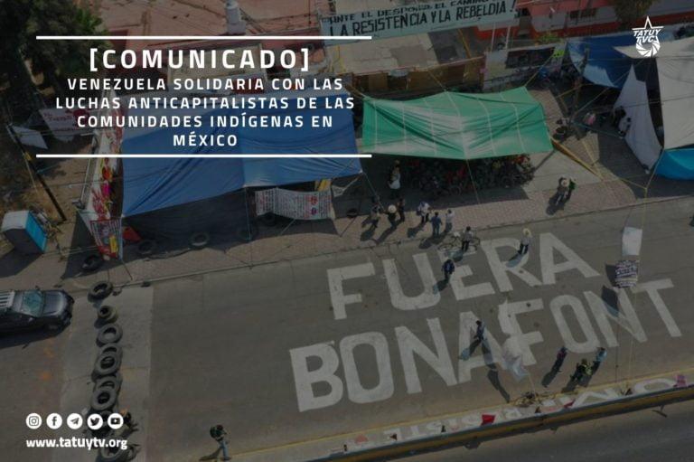 [COMUNICADO] Venezuela solidaria con las luchas anticapitalistas de las comunidades indígenas en México