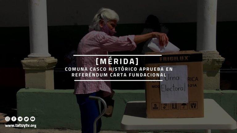 [MÉRIDA] Comuna Casco Histórico aprueba en referéndum Carta Fundacional
