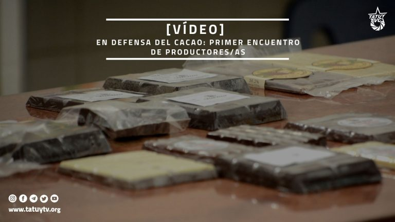 [VÍDEO] En defensa del cacao: Primer encuentro de productores/as