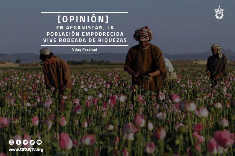 [OPINIÓN] En Afganistán, la población empobrecida vive rodeada de riquezas